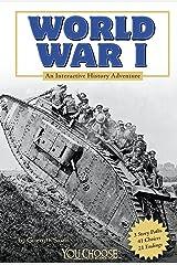 World War I (You Choose: History) Kindle Edition
