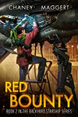 Red Bounty (Backyard Starship Book 2) Kindle Edition