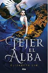 Tejer el alba (FICCIÓN YA) (Spanish Edition) Kindle Edition