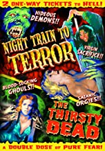 Horror Double Feature: (Night Train to Terror / The Thirsty Dead)
