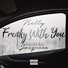 Freaky with You [Explicit]