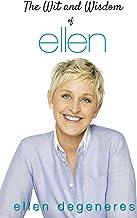 The Wit and Wisdom of Ellen DeGeneres