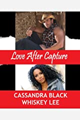 Love After Capture: BWWM Multicultural Romance Kindle Edition
