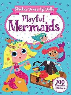 Sticker Dress-Up Dolls Playful Mermaids: 200 Reusable Stickers!