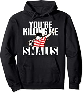 Your Killing Me Smalls Softball Hoodie For You're Father/Son