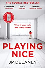 Playing Nice: The addictive and chilling new thriller and a must-read for 2021 (English Edition) Format Kindle