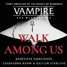 Walk Among Us: Compiled Edition