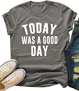 ZJP Women Today was A Good Day Casual Short Sleeve T-Shirt Letter Print Tee Tops