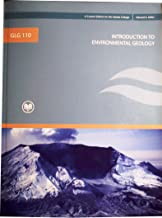 GLG 110 (A Custom Edition for RIO Salado College) Introduction to Environmental Geology (4th Edition)