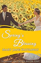 Spring's Blessing: Inspirational Romance (Seasons of Faith Book 1)