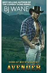 Avenger (Doms of Mountain Bend Book 2) Kindle Edition