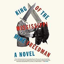 King of the Mississippi: A Novel
