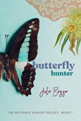 Butterfly Hunter (The Butterfly Hunter Trilogy Book 1) (English Edition) Format Kindle