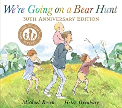We're Going on a Bear Hunt: 30th Anniversary Edition