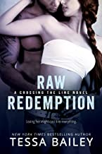 Raw Redemption (Crossing the Line Book 4)