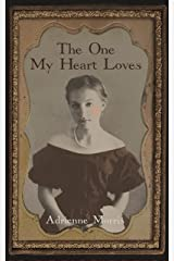 The One My Heart Loves: A Historical Novel (The Tenafly Road Series Book 5) Kindle Edition