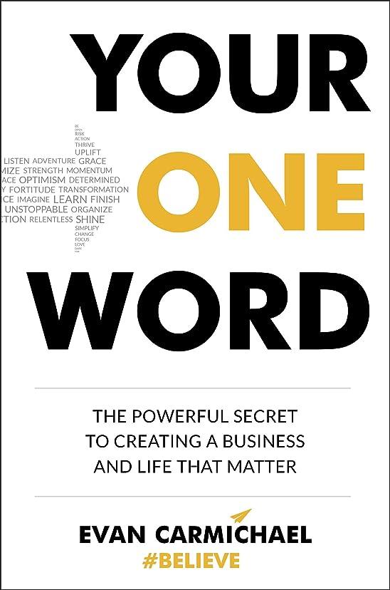 黒板適切にソフィーYour One Word: The Powerful Secret to Creating a Business and Life That Matter (English Edition)