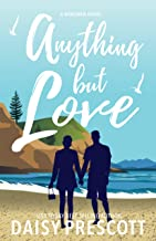 Anything but Love: A Wingmen Novel