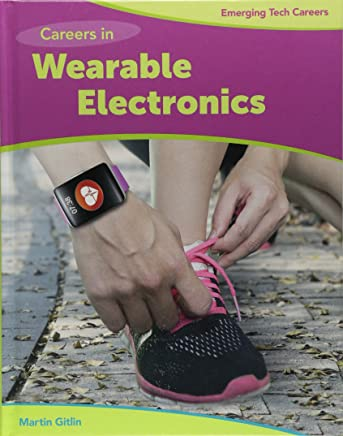Careers in Wearable Electronics