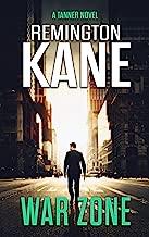 War Zone (A Tanner Novel Book 27)