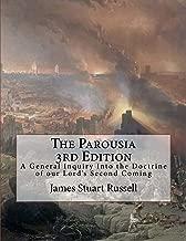 The Parousia 3rd Edition