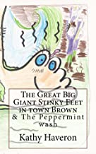 The Great Big Giant Stinky Feet in town Brown (English Edition)