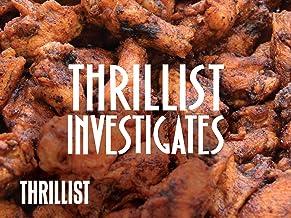 Thrillist Investigates