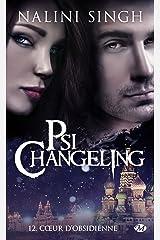 Cœur d'obsidienne: Psi-Changeling, T12 Format Kindle