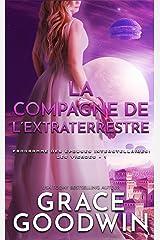 La Compagne de l'Extraterrestre (Programme des Épouses Interstellaires: Les Vierges t. 1) Format Kindle