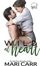 Wild at Heart: Friends to Lovers Romantic Comedy (Wilder Irish Book 4)