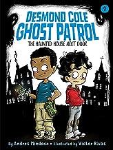 The Haunted House Next Door (1) (Desmond Cole Ghost Patrol)