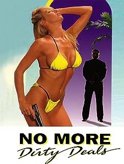 No More Dirty Deals