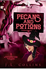 Pecans And Potions (Witch Hazel Lane Mysteries Book 6) Kindle Edition