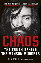 Chaos: The Truth Behind the Manson Murders (English Edition)
