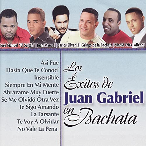 Los Éxitos de Juan Gabriel en Bachata