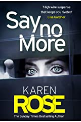 Say No More (The Sacramento Series Book 2): the heart-stopping thriller from the Sunday Times bestselling author Kindle Edition