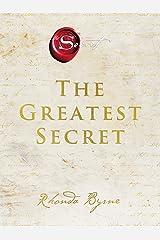 The Greatest Secret (The Secret) Kindle Edition
