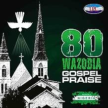 Best nigeria praise music Reviews
