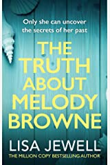 The Truth About Melody Browne: From the number one bestselling author of The Family Upstairs (English Edition) Format Kindle