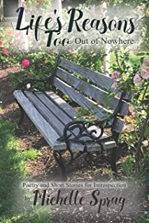 Life's Reasons, Too: Out of Nowhere (Poetry and Short Stories for Introspection)
