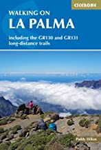 Walking on La Palma: Including the GR130 and GR131 long-distance trails (Cicerone)