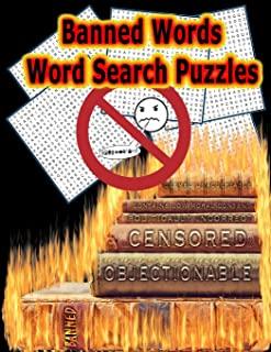 Banned Words - Word Search Puzzles: 50 LARGE (21x21) Word Search Puzzles, Keeps Your Brain Sharp With Hours of ADULT LEVEL Fun! (On Target Puzzles)