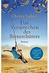 Das Versprechen des Bienenhüters: Roman (German Edition) Kindle Edition