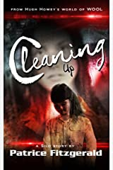 Cleaning Up: a Silo story (Karma Book 2) Kindle Edition