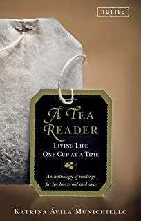Tea Reader: Living Life One Cup at a Time