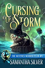 Cursing up a Storm (Witches Murder Club Book 1) Kindle Edition
