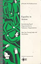 Equality in Action: Introducing Equal Opportunities in Voluntary Organisations (NCVO Management) (NCVO Management Guides)