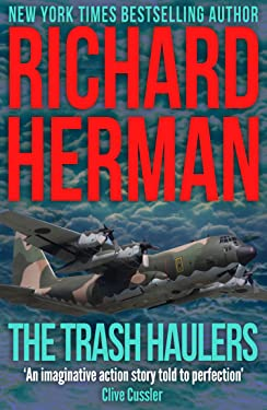 """The Trash Haulers: """"One of the best adventure writers around"""" - Clive Cussler"""