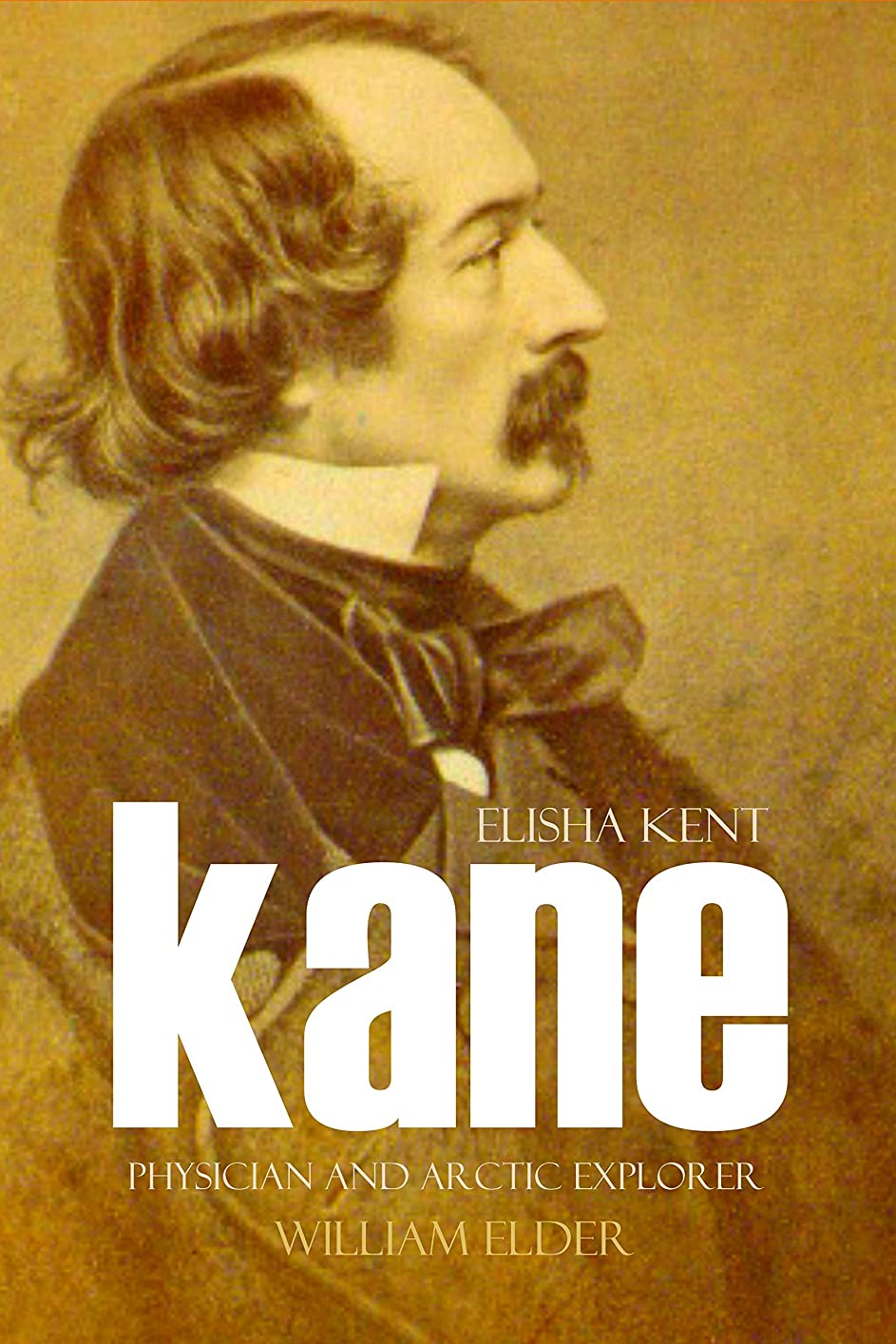 法律によりバター通り抜けるElisha Kent Kane: Physician and Arctic Explorer (English Edition)