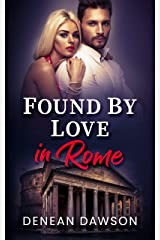 Found By Love in Rome (From Europe With Love Book 2) Kindle Edition